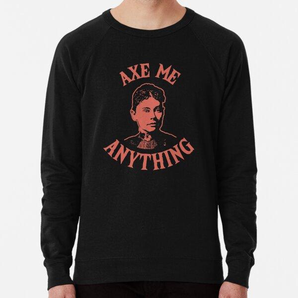 Lizzie Borden - Axe Me Anything Lightweight Sweatshirt