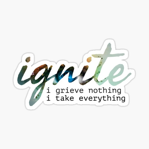 Ignite Me Sticker