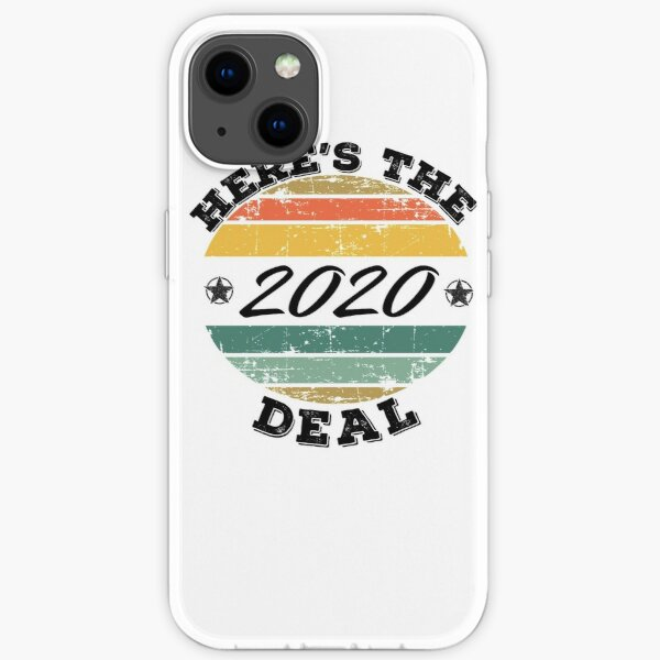 Here's the deal 2020  iPhone Soft Case