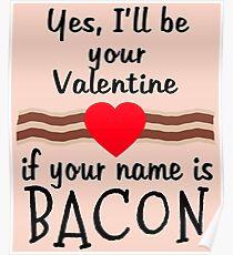 Anti Valentine BACON Funny Design Poster