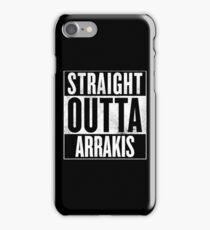 Straight Outta Arrakis iPhone Case/Skin