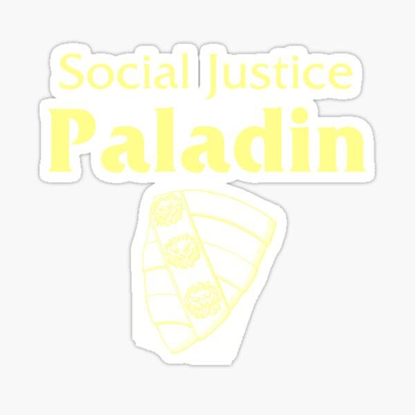 Social Justice Paladin Sticker