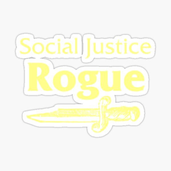 Social Justice Rogue Sticker