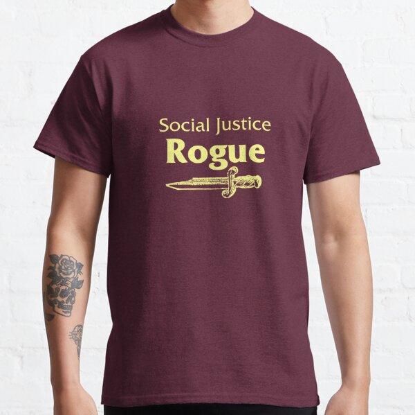 Social Justice Rogue Classic T-Shirt