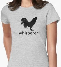 Rooster Whisperer Women's Fitted T-Shirt
