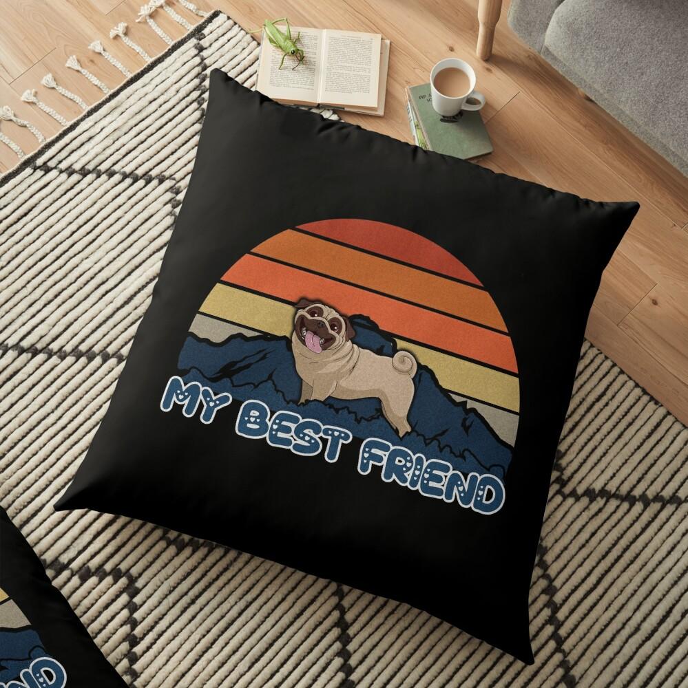 My Best Friend Pug - Pug Dog Sunset Mountain Grainy Artsy Design Floor Pillow