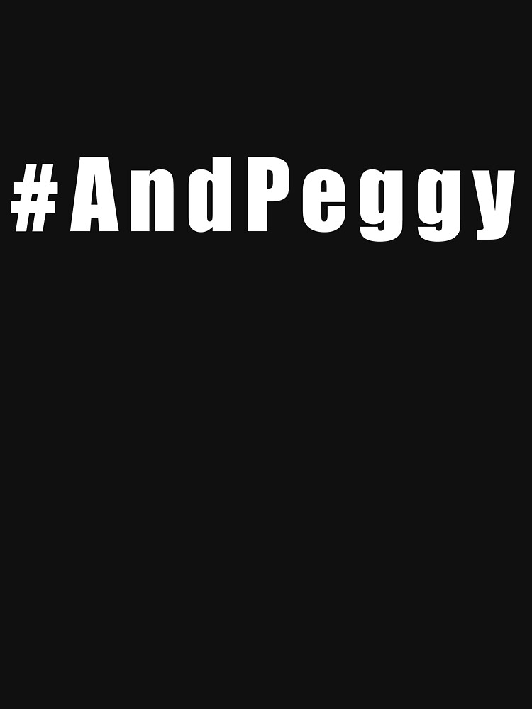 #AndPeggy | Unisex T-Shirt