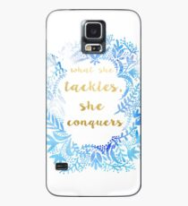 What She Tackles She Conquers Case/Skin for Samsung Galaxy