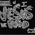 JESUS related IUwe by Michael Dyer  by Michael Dyer