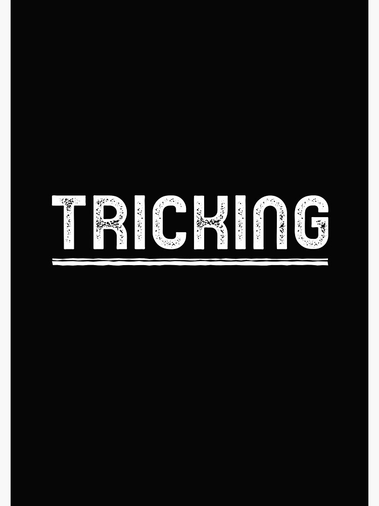 Tricking  by ds-4