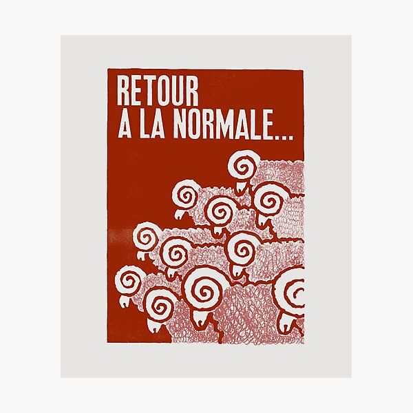 Paris Revolt, May 68: 'RETOUR A LA NORMALE': The Original in Deepest Red on Bone Grey Photographic Print