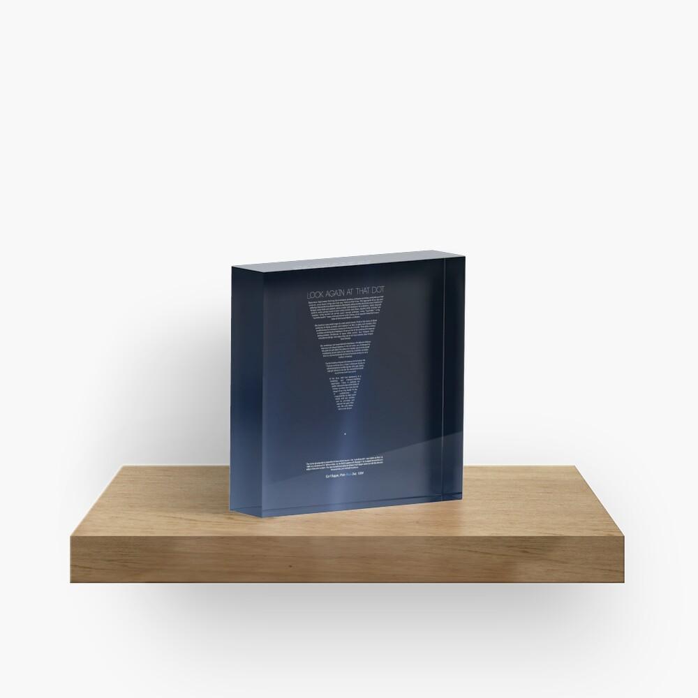 The Pale Blue Dot - Carl Sagan | version 2.0 2020 revisited Acrylic Block