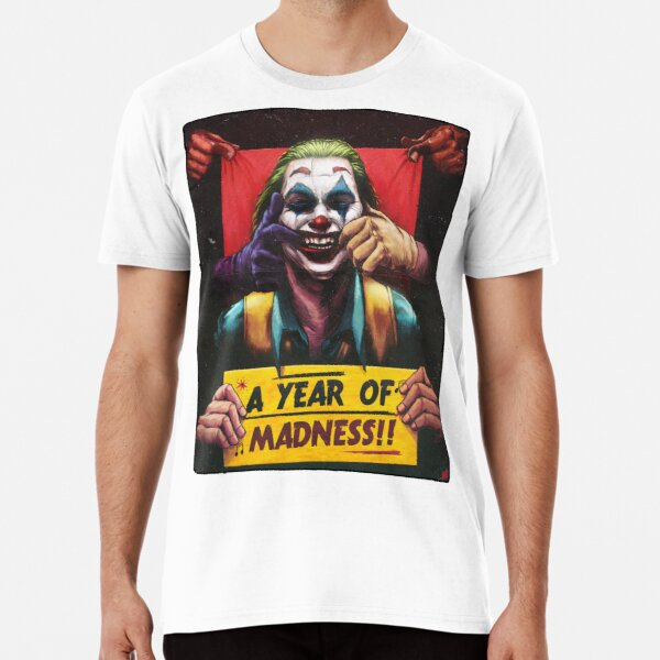 A Year of Madness Premium T-Shirt