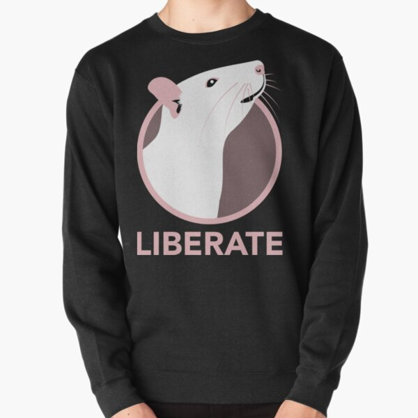 Liberate (Rat) Pullover Sweatshirt