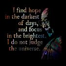 Do Not Judge the Universe - His Holiness the Dalai Lama by Daogreer Earth Works
