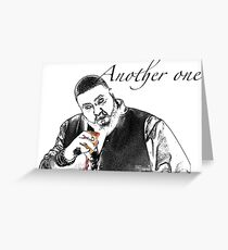 Just another one.. Dj Khaled Greeting Card
