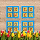 Welcome to Our Home Wooden Blue Window Tulips by Beverly Claire Kaiya
