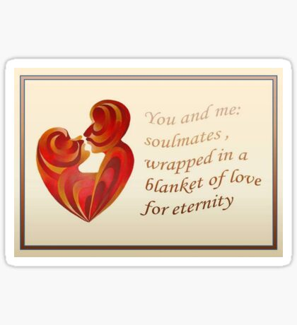 Soulmates Wrapped In A Blanket of Love Sticker