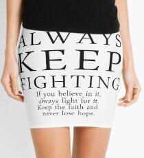 Always Keep Fighting Script Mini Skirt