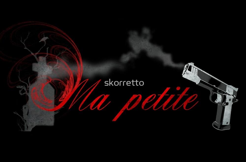 Ma petite by skorretto