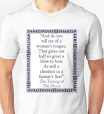 And Do You Tell Me Of A Womans Tongue - Shakepeare T-Shirt