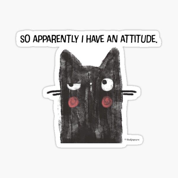 Black Cat Full of Snark Attitude Sticker