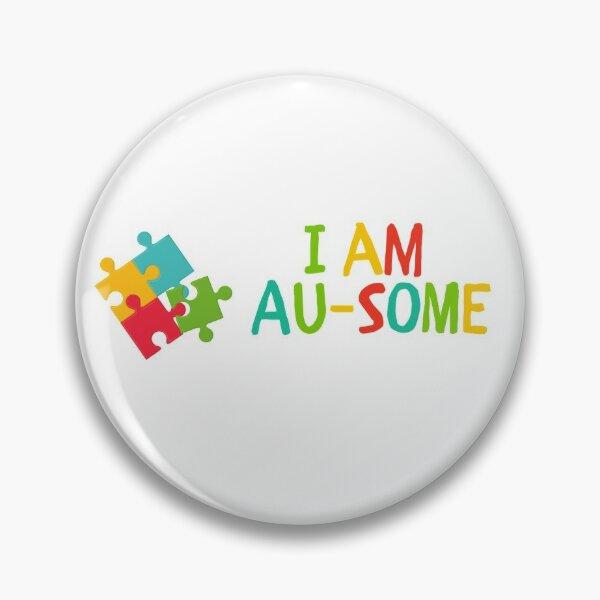 I am AU-SOME Pin