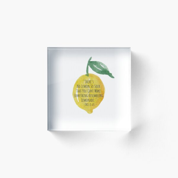 This is us - Lemonade Acrylic Block