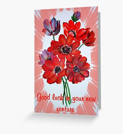 Good Luck In Your New Venture Anemone Greeting Greeting Card