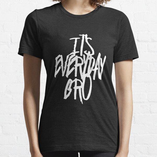 It's Everyday Bro Essential T-Shirt