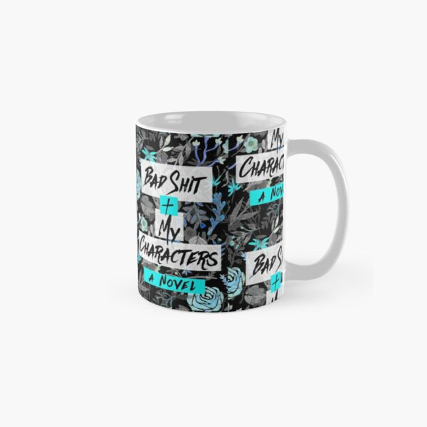 Bad Shit + My Characters (Blue) Classic Mug