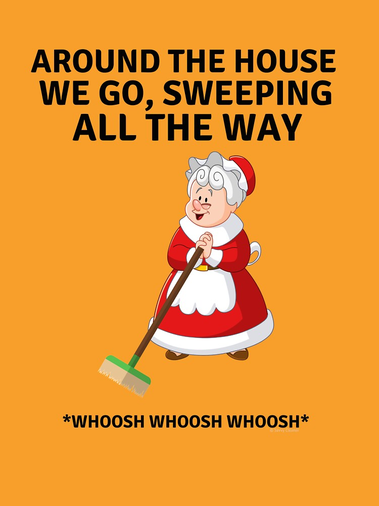 Sweeping All the Way, Housekeeping Humor with Mrs. Santa Clause and Broom by SavvyCleaner