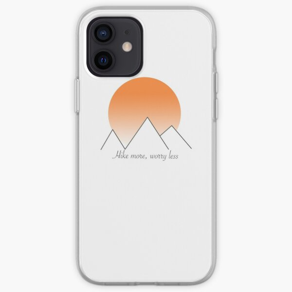 Hike more, worry less iPhone Soft Case