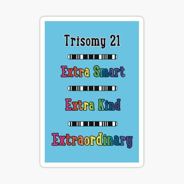 Trisomy 21 Extraordinary Sticker