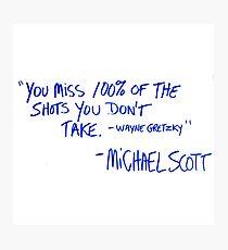 The Office Michael Scott quote Photographic Print