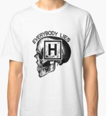 Dr House - Everybody Lies (skull) Classic T-Shirt