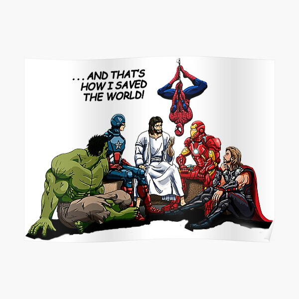 And That's How I Saved The World T-Shirt Poster