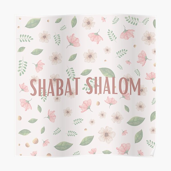 Shabat Shalom with flowers Poster