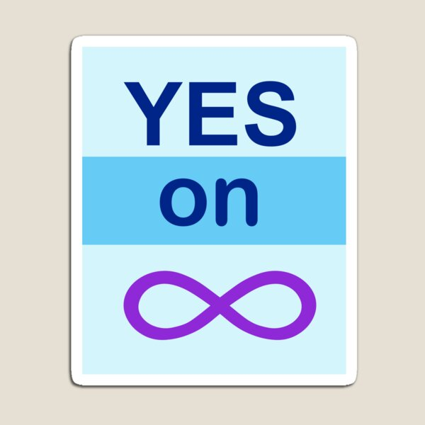 Yes on Infinity Magnet