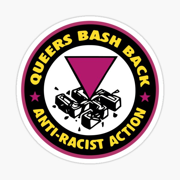 Queers Bash Back - Anti-Racist Action Sticker