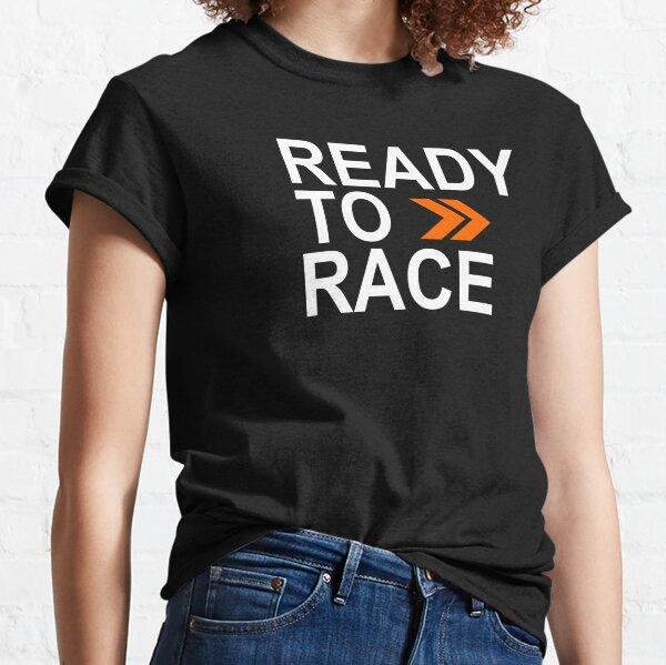 Prêt pour la course! T-shirt classique