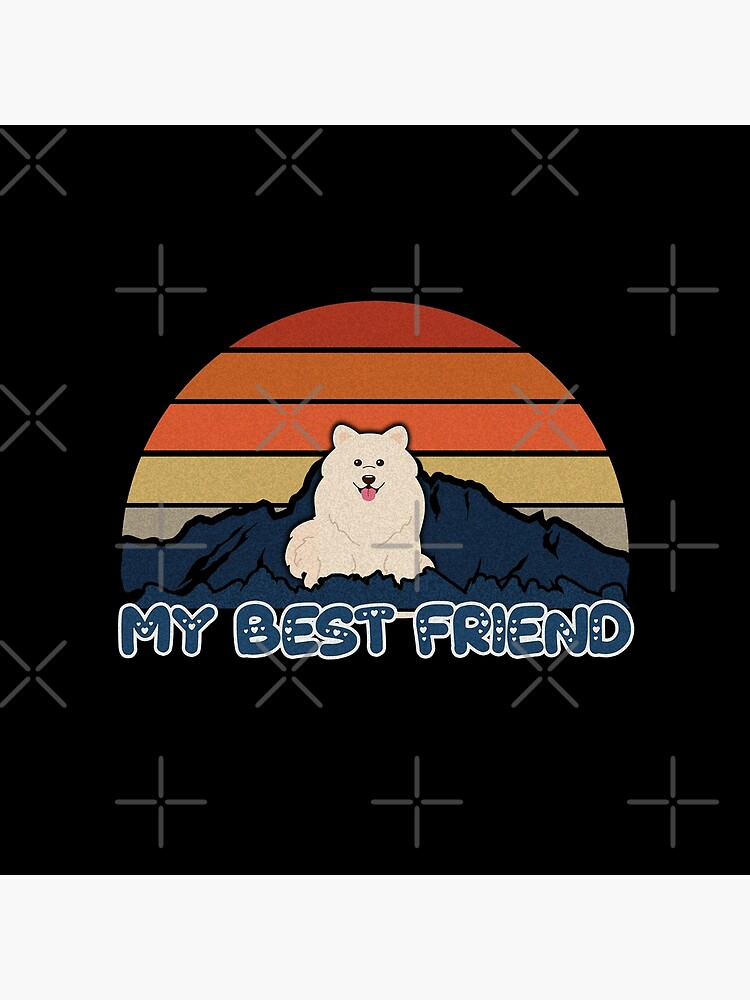 My Best Friend Samoyed - Samoyed Dog Sunset Mountain Grainy Artsy Design by dog-gifts