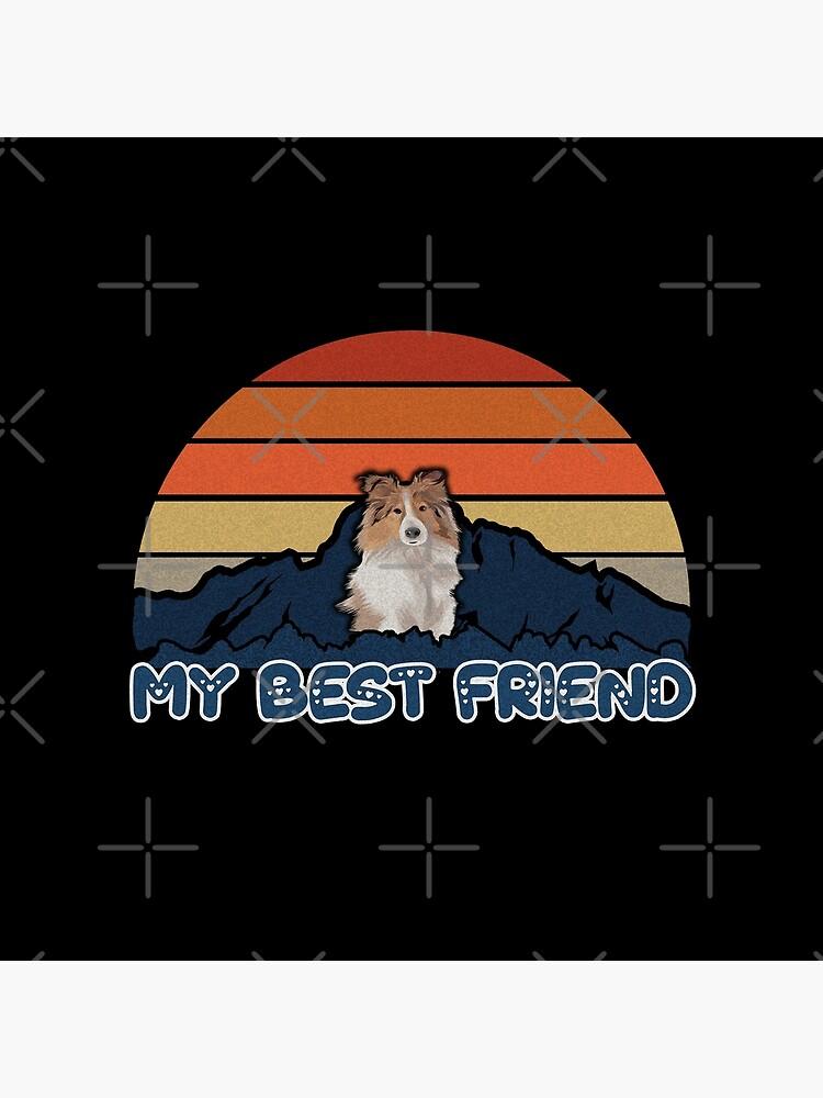 My Best Friend Shetland Sheepdog - Shetland Sheepdog Dog Sunset Mountain Grainy Artsy Design by dog-gifts