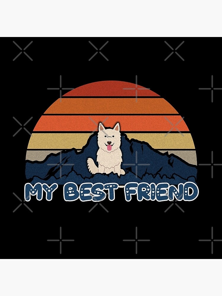 My Best Friend Berger Blanc Suisse - White Swiss Shepherd Dog Dog Sunset Mountain Grainy Artsy Design by dog-gifts