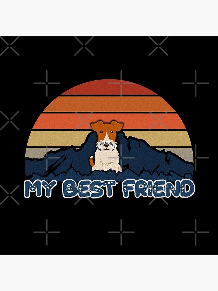 My Best Friend Wire Fox Terrier - Wire Fox Terrier Dog Sunset Mountain Grainy Artsy Design by dog-gifts