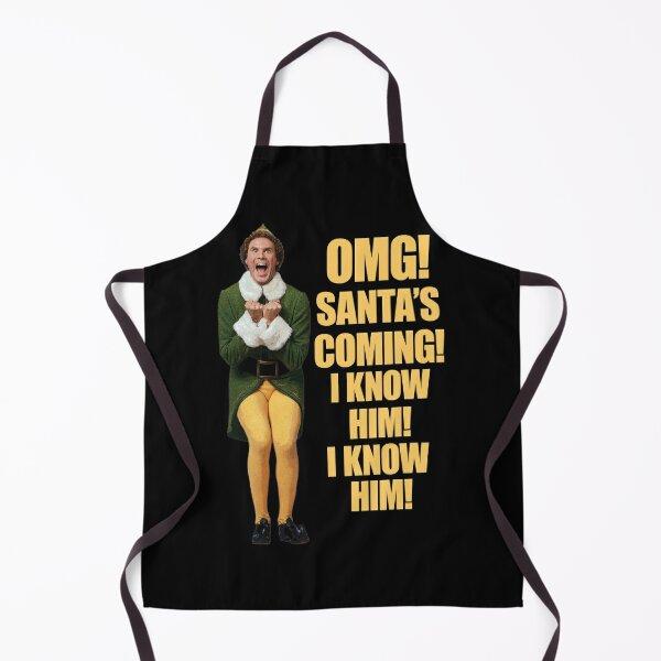 OMG!! SANTA'S COMING I KNOW HIM!I KNOW HIM!! Elf Christmas Movie Buddy Will Ferrell yellow Apron
