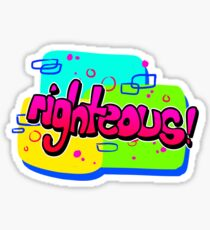 RIGHTEOUS! Sticker