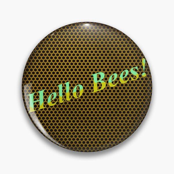 Hello bees! Pin