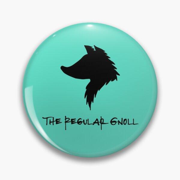 The Regular Gnoll Pin