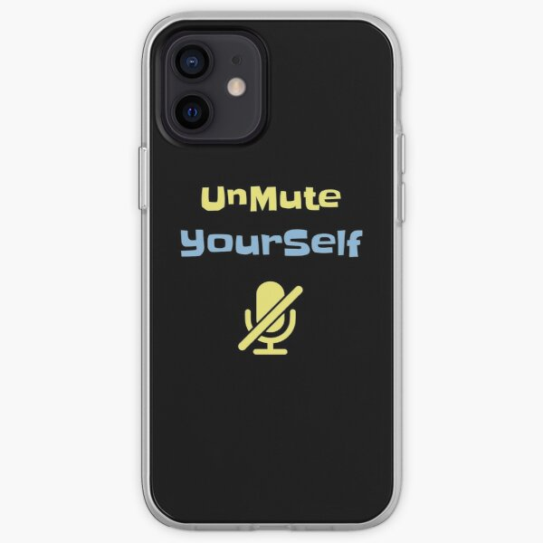 You are on mute iPhone Soft Case